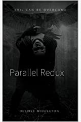 Parallel Redux Kindle Edition