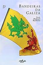 Bandeiras da Galiza (Através de Nós)