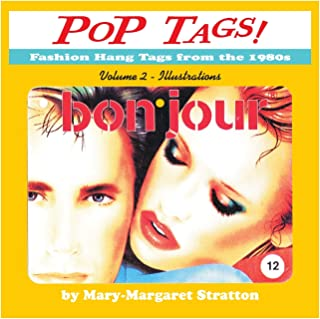 POP Tags Volume 2 - Illustrations: Fashion Hang Tags from the 1980s
