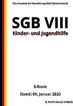SGB VIII - Kinder- und Jugendhilfe, 6. Auflage 2020 (German Edition)