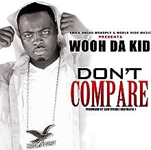 Don't Compare [Explicit]