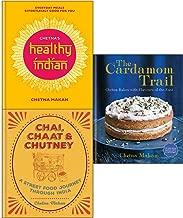 Chetna Makan Collection 3 Books Set (Chetna's Healthy Indian, CHAI, CHAAT & CHUTNEY, Cardamom Trail)