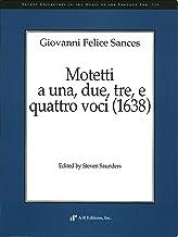 Baroque 126, Giovanni Felice Sances: Motetti a una, due, tre, e quattro voci (1638)