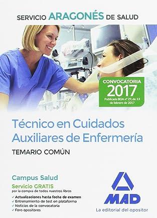 Técnico en Cuidados Auxiliares de Enfermería, Servicio Aragonés de Salud. Temario común