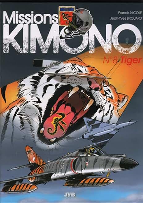 Missions Kimono, tome 8 : Tiger