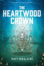 The Heartwood Crown (The Sunlit Lands)