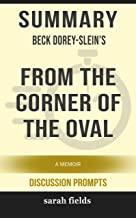 Summary: Beck Dorey-Slein's From the Corner of the Oval: A Memoir