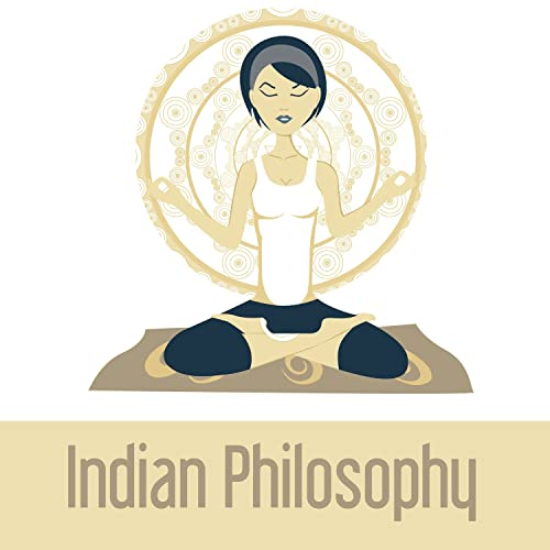 Indian Philosophy - Union of Body and Mind, Spiritual Discipline ...