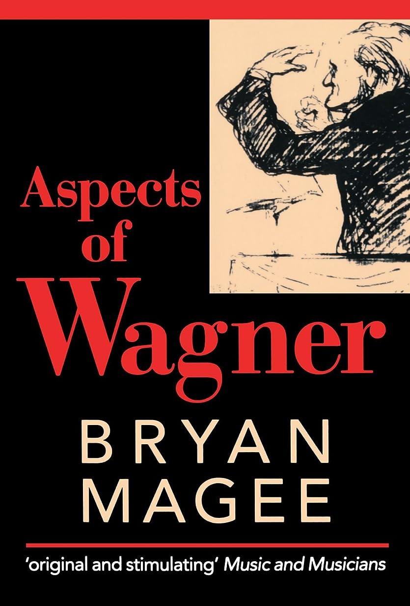 役立つカトリック教徒首相Aspects of Wagner (Oxford Paperbacks)