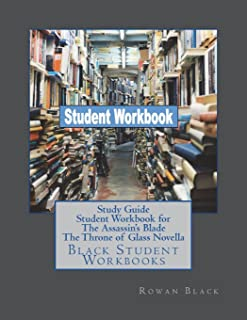 Study Guide Student Workbook for The Assassin's Blade The Throne of Glass Novell: Black Student Workbooks