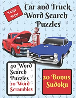 Car and Truck Word Search Puzzle Book: 40 word search puzzles, automotive themed, plus 20 word scrambles and 20 sudokus as a bonus.