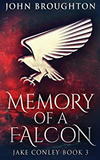 Memory Of A Falcon: Large Print Hardcover Edition