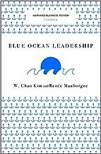 Harvard Business Review Classics ,Blue Ocean Leadership