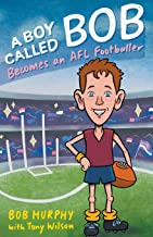 A Boy Called Bob: Becomes an AFL Footballer