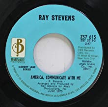 RAY STEVENS 45 RPM AMERICA, COMMUNICATE WITH ME / EVERYTHING IS BEAUTIFUL
