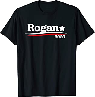 [OFFICIAL]President Rogan 2020 Campaign T-Shirt
