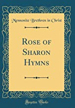 Rose of Sharon Hymns (Classic Reprint)