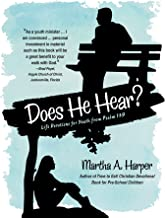 Does He Hear?: Life Devotions for Youth from Psalm 139