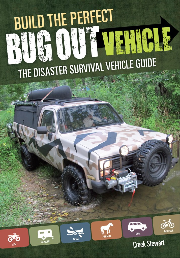 Download Build The Perfect Bug Out Vehicle: The Disaster Survival Vehicle Guide (English Edition) 
