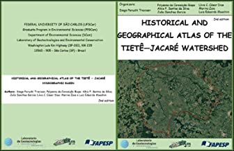 Historical and Geographical Atlas of the Tietê — Jacaré Watershed