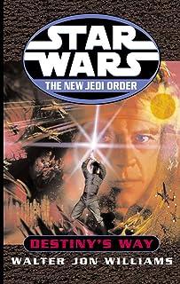 Star Wars: The New Jedi Order: Destiny's Way