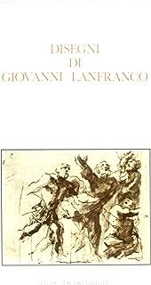 Disegni di Giovanni Lanfranco (1582-1647): Catalogo della mostra [al Gabinetto disegni e stampe degli Uffizi, 1983] (Gabinetto disegni e stampe degli Uffizi)
