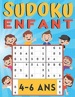 Sudoku enfant 4-6 Ans: jeux pour jouer en famille, 200 grilles trois niveaux avec instructions et solutions, cadeau Pour garçons et filles
