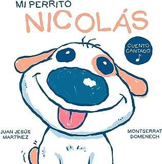 Mi perrito Nicolás: Cuento cantado