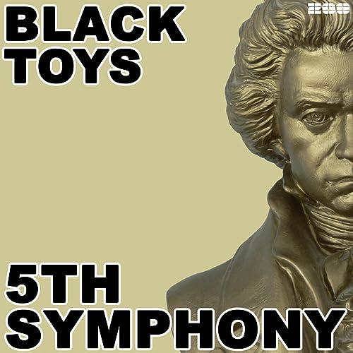 Black Toys - 5th Symphony