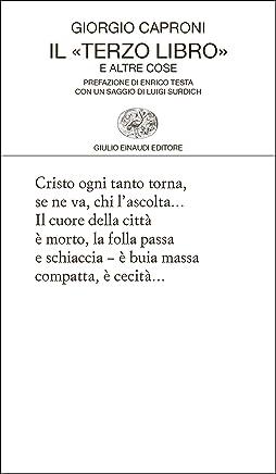 Il «Terzo libro» e altre cose (Collezione di poesia Vol. 434)