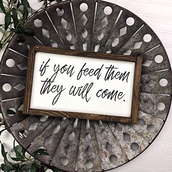 Dozili If You Feed Them They Will Come Kitchen Funny Entryway Framed Sign Farmhouse Style