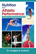 Nutrition and Athletic Performance: A Handbook for Athletes and Fitness Enthusiasts