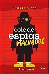 Cole de espías malvados (Cole de espías 3) (Spanish Edition) Kindle Edition