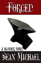 Forged: A Hammer Novel (Hammer Club Book 8)