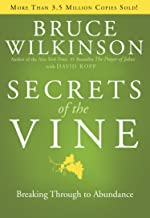 Secrets of the Vine: Breaking Through to Abundance (Breakthrough Series)