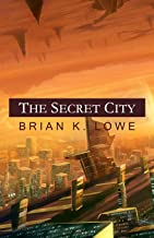 The Secret City (The Stolen Future)