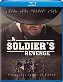 Action-Packed Western A SOLDIER'S REVENGE arrives on Blu-ray, DVD, Digital June 16 from Well Go USA