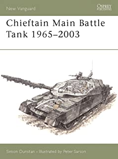 Chieftain Main Battle Tank 1965–2003 (New Vanguard Book 80) (English Edition)