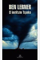 El instituto Topeka (Spanish Edition) Kindle Edition