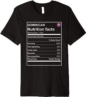 Dominican nutrition facts PREMIUM tshirt Dominican Republic