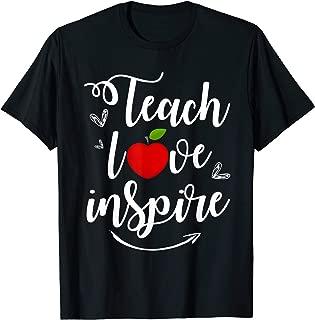 Cute Teach Love Inspire Teacher Teaching Appreciation Day T-Shirt