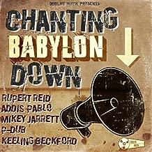 Chanting Babylon Down (Dublife Muzik Presents)