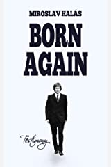 Born Again Kindle Edition