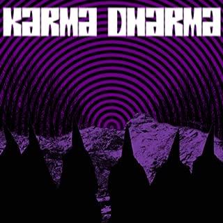 Karma Dharma [Explicit]