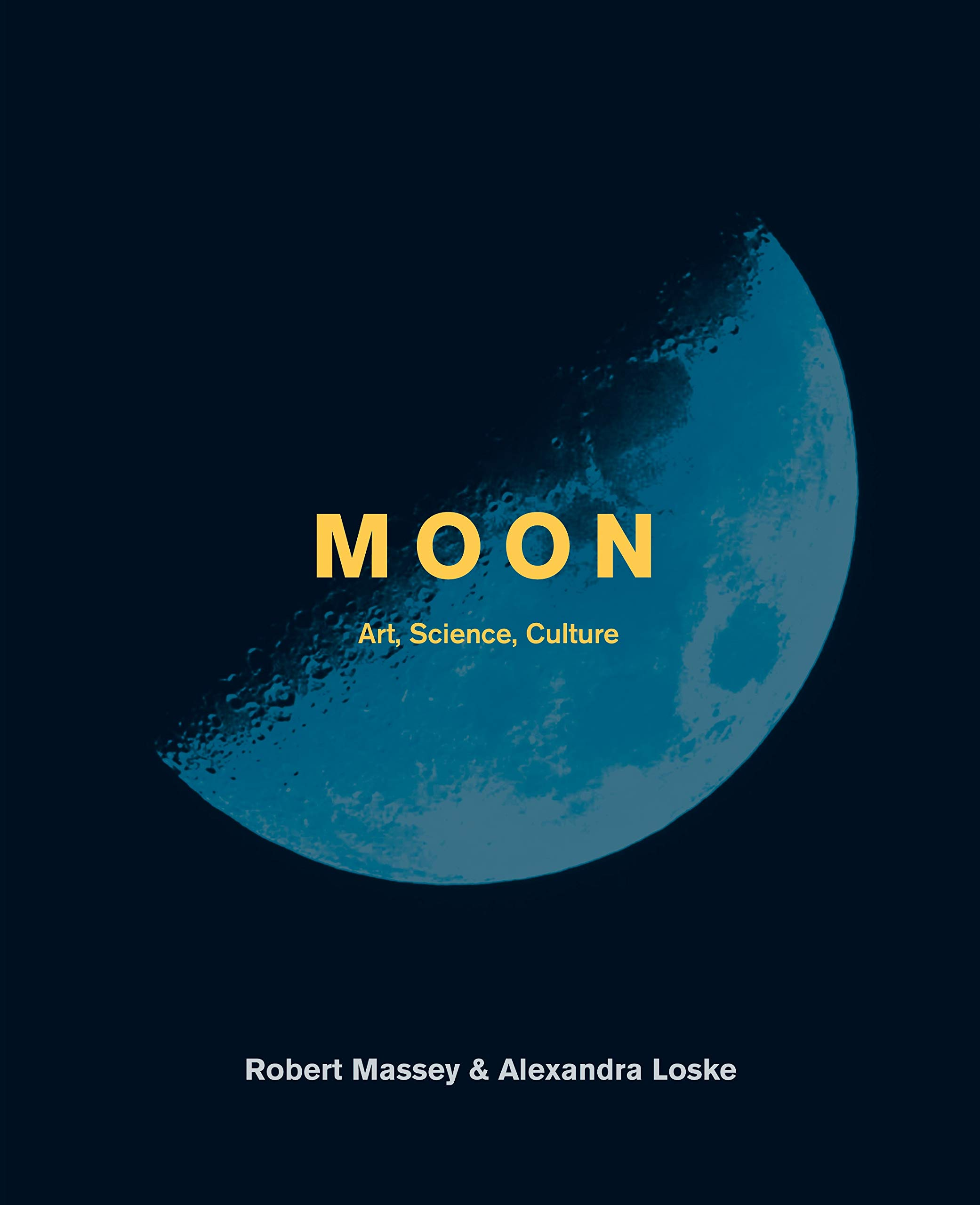 Image OfMoon: Art, Science, Culture: The Art, Science And Culture Of The Moon