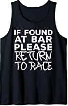 If Found At Bar Return To Race Funny Marathon Runner Gift Tank Top