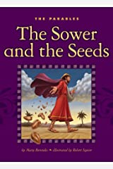 The Sower and the Seeds (The Parables) Kindle Edition