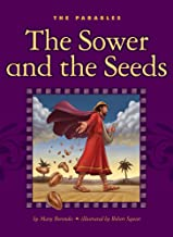 The Sower and the Seeds (The Parables)