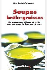 Soupes brûle-graisses (SANTE POCHE) Format Kindle