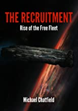 The Recruitment Rise of the Free Fleet: A Military Space Opera Series